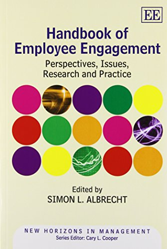 Handbook of Employee Engagement: Perspectives, Issues, Research and Practice (New Horizons in ...