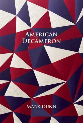 American Decameron: Dunn, Mark