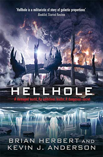 9781849830300: Hellhole. Brian Herbert and Kevin J. Anderson