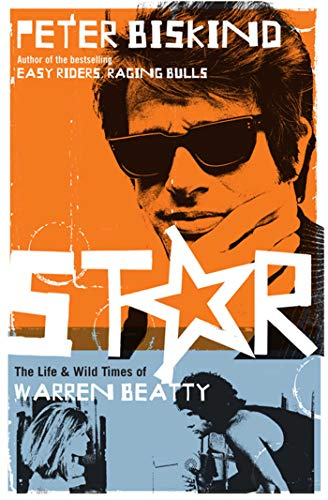 Star: The Life and Wild Times of Warren Beatty (Paperback)