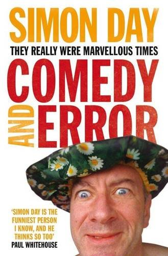 9781849830560: Comedy and Error: They Really Were Marvellous Times