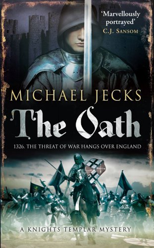 The Oath (Knights Templar Mystery) (1849830827) by Michael Jecks