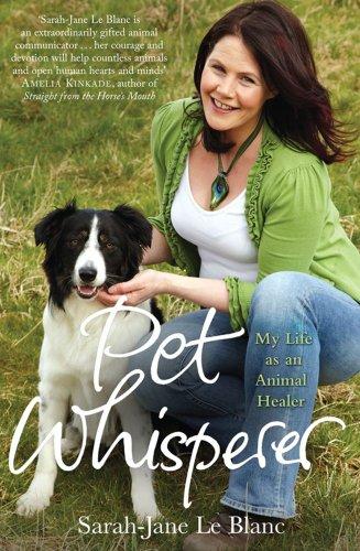 9781849830850: Pet Whisperer: My Life as an Animal Healer