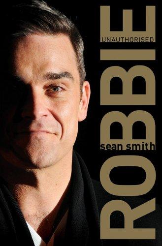 Robbie: Unauthorised: Smith, Sean