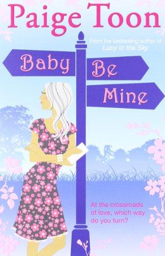 9781849831260: Baby Be Mine