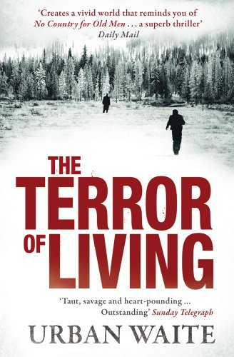 Terror of Living: Waite, Urban