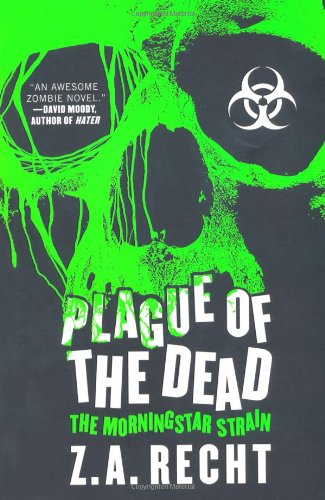 9781849831628: Plague of the Dead: The Morningstar Strain