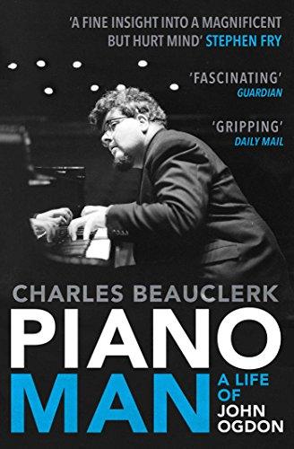 9781849831772: Piano Man: Life of John Ogdon