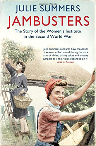 9781849832212: Jambusters: The Women's Institute at War 1939-1945