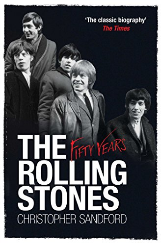 Rolling Stones: Fifty Years: Sandford, Christopher
