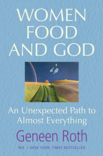 9781849833011: Women Food and God: An Unexpected Path to Almost Everything