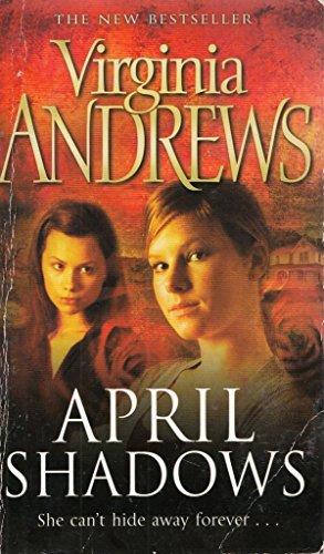 April Shadows: Virginia Andrews
