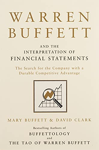 9781849833196: Warren Buffett And The Interpretation Of Financial Statement: The Search for the Company with a Durable Competitive Advantage