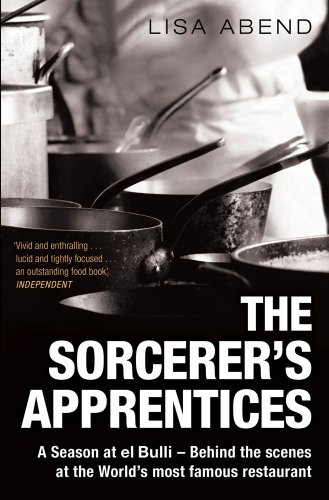 9781849833226: The Sorcerer's Apprentices: A Season at el Bulli