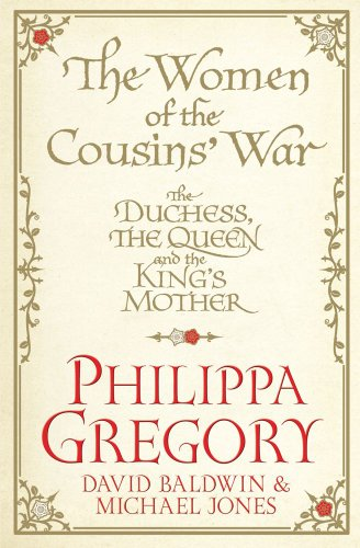 9781849833349: The Women of the Cousins' War: The Duchess, the Queen and the King's Mother