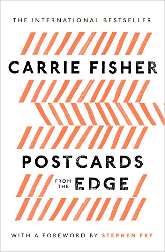 Postcards From the Edge: Fisher, Carrie