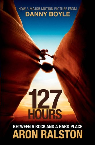 9781849833905: 127 Hours: Between a Rock and a Hard Place