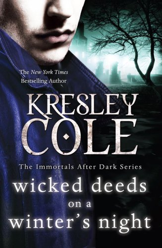 9781849834148: Wicked Deeds on a Winter's Night (Immortals After Dark)
