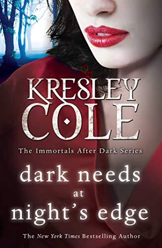 9781849834155: Dark Needs at Night's Edge (Immortals After Dark)
