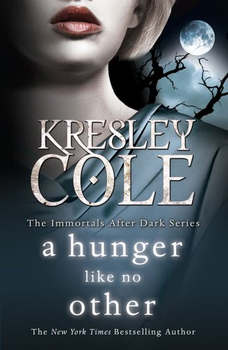 9781849834186: A Hunger Like No Other (Immortals After Dark)