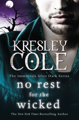 9781849834193: No Rest for the Wicked (Immortals After Dark)