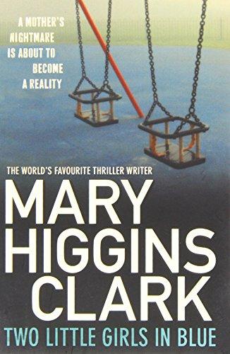 Two Little Girls in Blue: Clark, Mary Higgins
