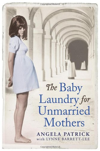 The Baby Laundry for Unmarried Mothers: Patrick, Angela