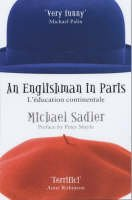 9781849835060: An Englishman in Paris