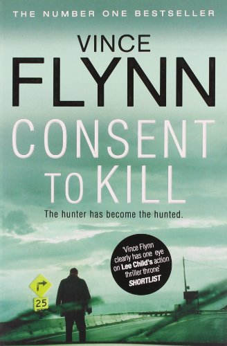 9781849835763: Consent to Kill (The Mitch Rapp Series)