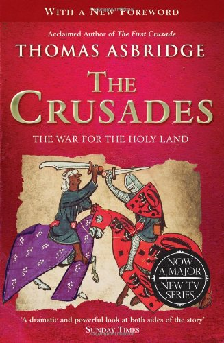 9781849836883: The Crusades: The War for the Holy Land