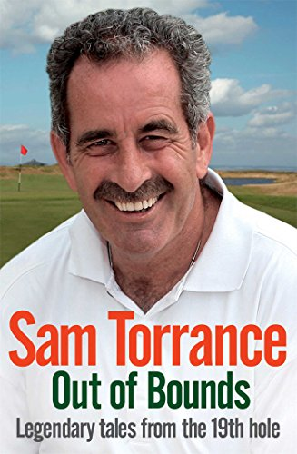 Out of Bounds: Legendary Tales from the 19th Hole: Torrance, Sam
