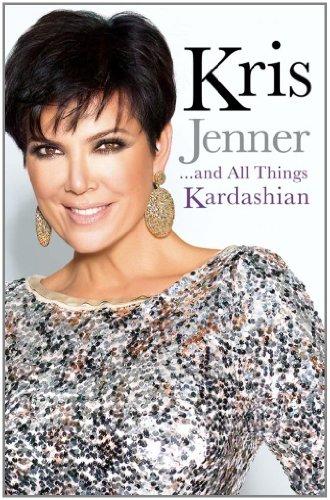 9781849837491: Kris Jenner... And All Things Kardashian