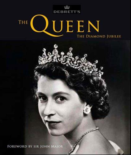 The Queen: The Diamond Jubilee (9781849837552) by Debrett's