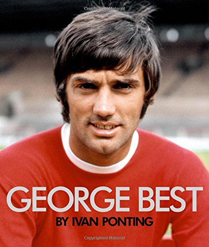 9781849838078: George Best - The Extraordinary Story of a Footballing Genius (MUFC)