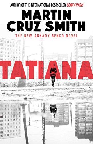 Tatiana: Martin Cruz Smith