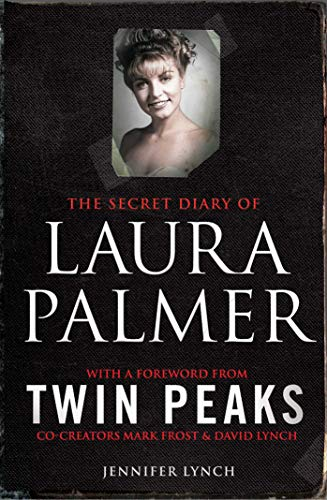 9781849838627: The Secret Diary of Laura Palmer: the gripping must-read for Twin Peaks fans
