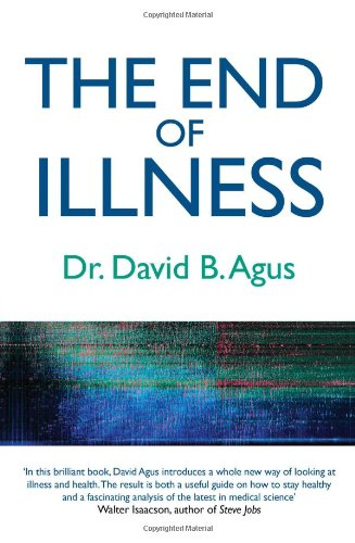 9781849839150: The End of Illness