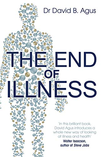 9781849839167: The End of Illness