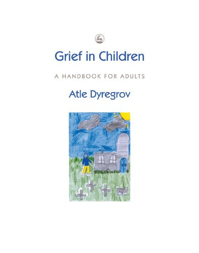 9781849850223: Grief in Children: A Handbook for Adults