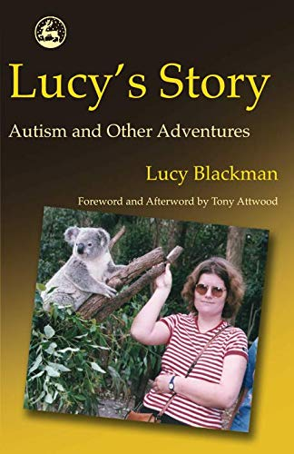 9781849850247: Lucy's Story: Autism and Other Adventures