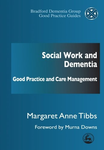 9781849850445: Social Work and Dementia: Good Practice and Care Management (Bradford Dementia Group Good Practice Guides)