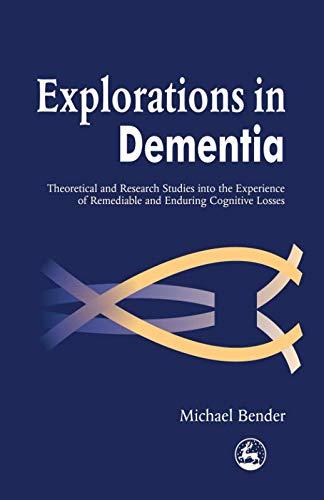9781849851046: Explorations in Dementia
