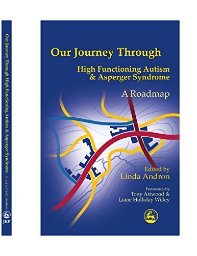 9781849851152: Our Journey Through High Functioning Autism and Asperger Syndrome: A Roadmap