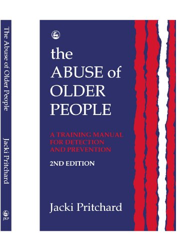 9781849851510: The Abuse of Older People: A Training Manual for Detection and Prevention