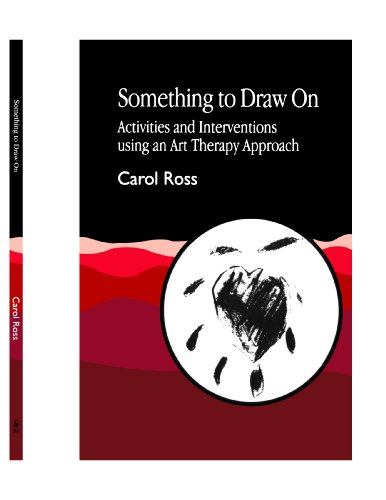 9781849851640: Something to Draw On: Activities and Interventions using an Art Therapy Approach