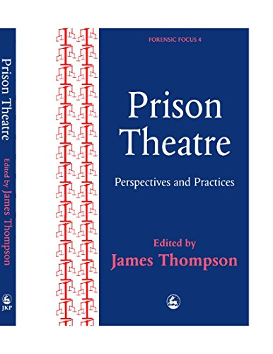 9781849851756: Prison Theatre: Practices and Perspectives