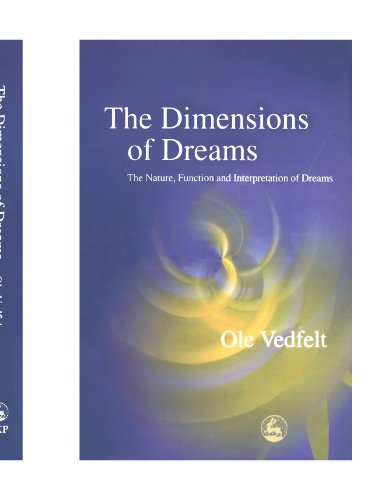 9781849851794: The Dimensions of Dreams: The Nature, Function, and Interpretation of Dreams