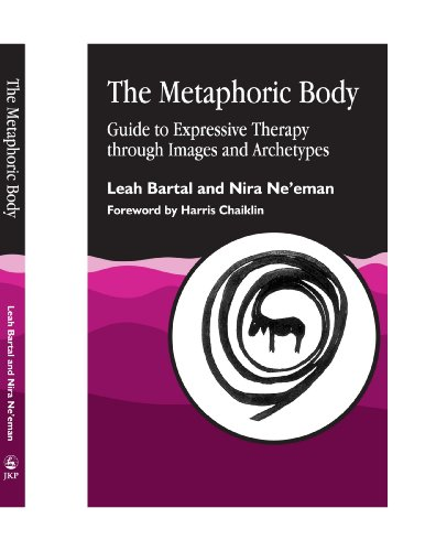 9781849851985: The Metaphoric Body: Guide to Expressive Therapy through Images and Archetypes
