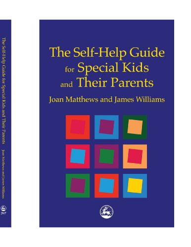 9781849852272: The Self-Help Guide for Special Kids and their Parents
