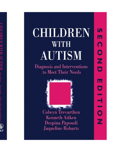 9781849852289: Children with Autism: Diagnosis and Intervention to Meet Their Needs